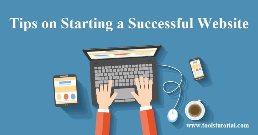 Tips on Starting a Successful Website