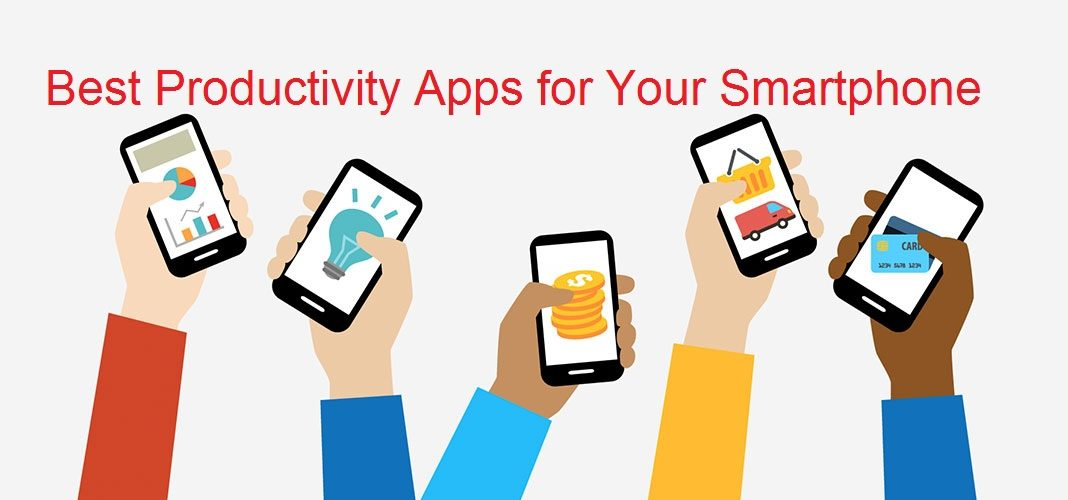 The Best Productivity Apps for Your Smartphone